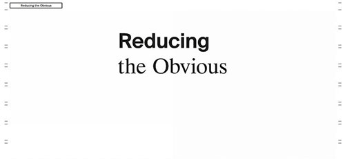 Reducing the Obvious - 时尚 简约网页设计