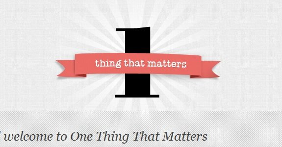 One Thing That Matters