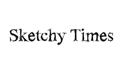 !Sketchy Times font