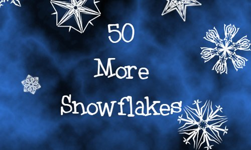50 More Snowflakes